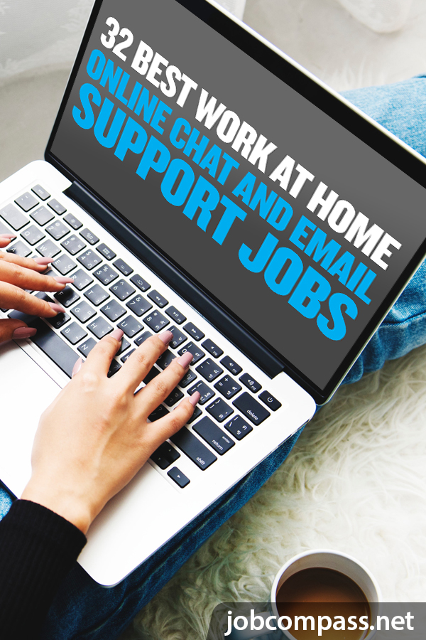 Do you need a little extra cash to get you through, or are you looking to get rid of your 9-5? Look no further because these work at home online chat and email support jobs are the perfect place to start!