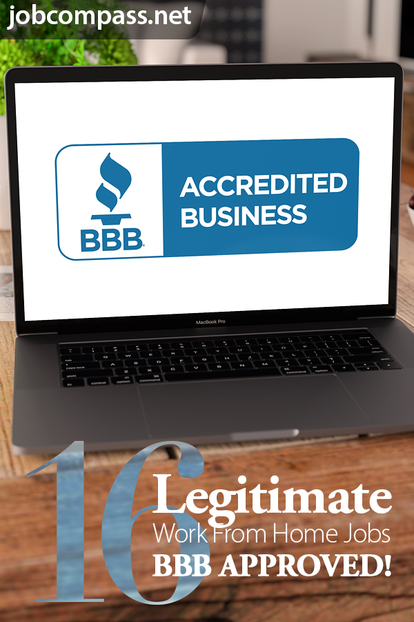 Check out these legitimate work from home jobs BBB. Each one of these businesses have an A+ rating with the BBB, which is great.