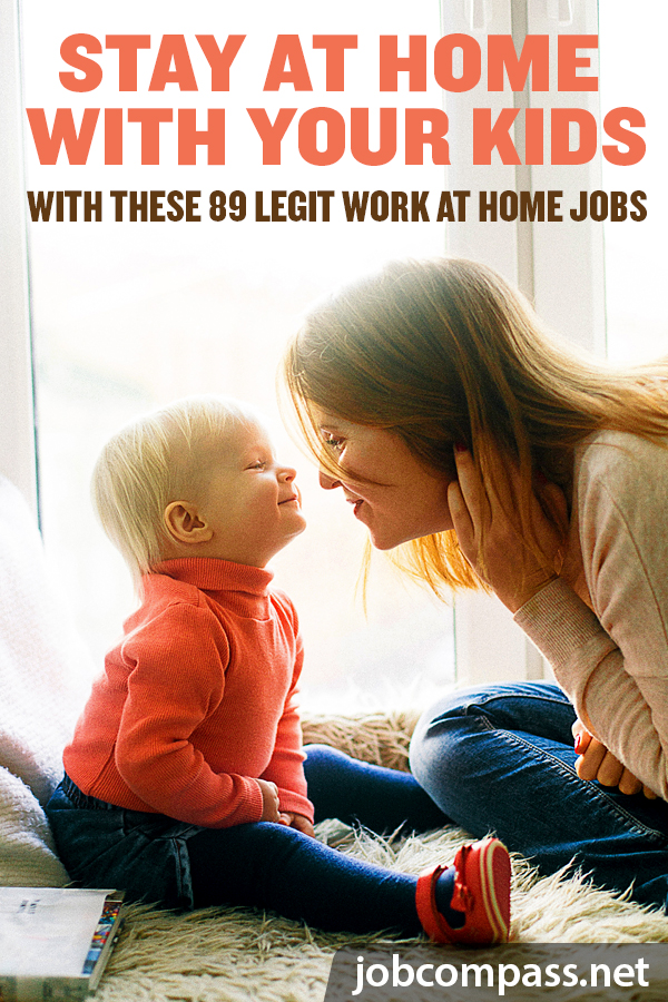 Are you tired of working outside the home 40+ hours a week and only making an extra $50-$100 per week after childcare? Being a mom is a tough gig in itself. The balance of work and children doesn't always work. However, these legit work at home jobs for stay at home moms are perfect for moms who want more time with their family while still making extra money.