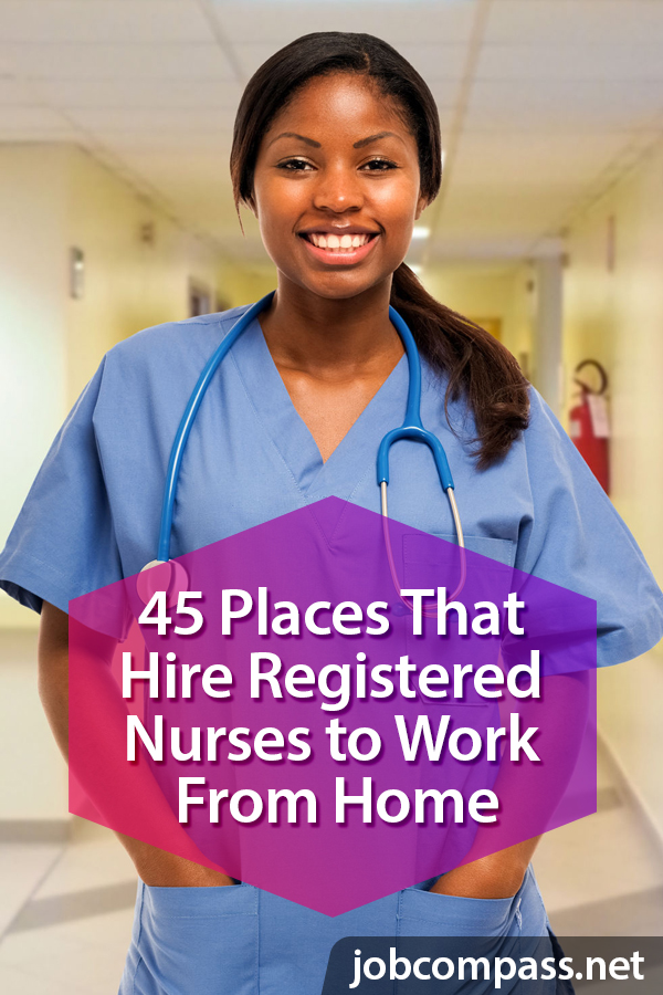 45 Best Places that Hire Registered Nurses to Work From Home