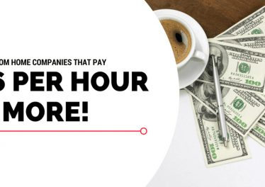 16 Work From Home Jobs That Pay 16 Dollars an Hour or More