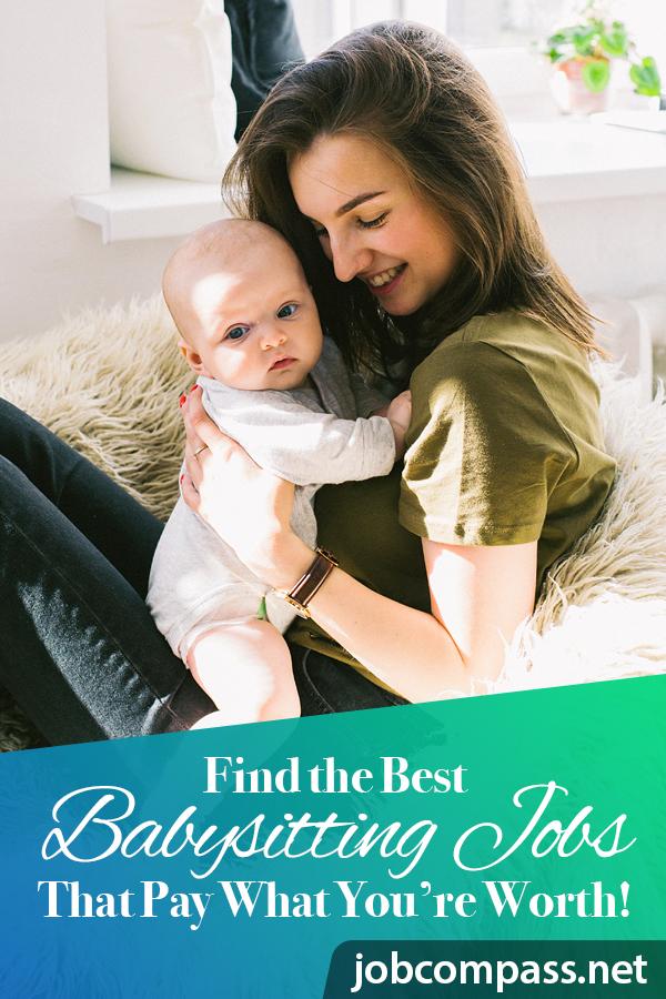 4 Best Ways To Get Babysitting Jobs These Days Jobcompass