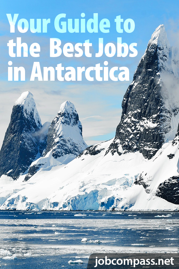 Best Jobs Of 2021 The Best Jobs in Antarctica for the 2020/2021 Winter Season