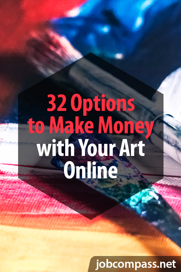 Curious on how to make money with your art online? You will want to check out these 32 websites.