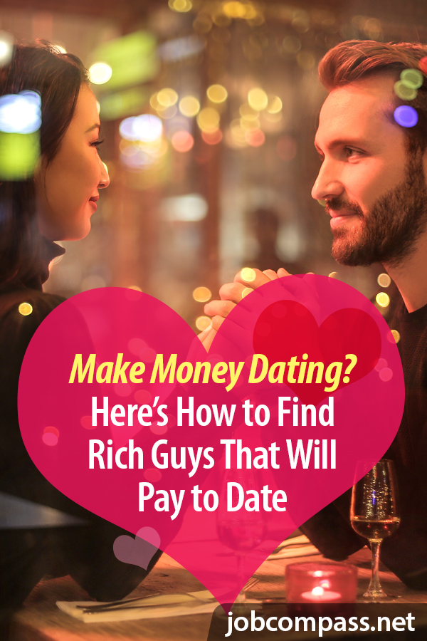 Curious on how to get paid to go on dates with rich men? You'll want to check out our full guide.